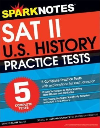 5 Practice Tests for the SAT II United States History (Sparknotes Test Prep)