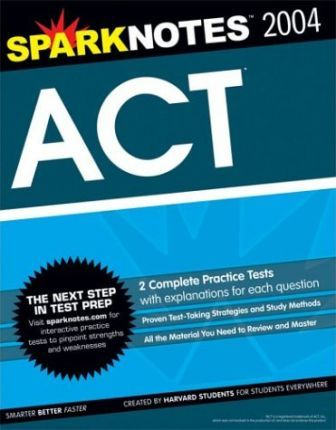 ACT 2004 Edition (Sparknotes Test Prep)