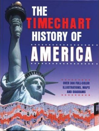 The Timechart History of America