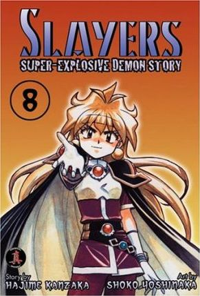 Slayers Super-Explosive Demon Story: v. 8