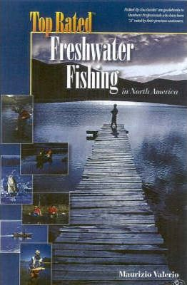 Top Rated Freshwater Fishing in North America