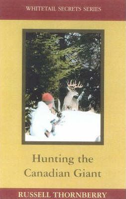 Hunting the Canadian Giant