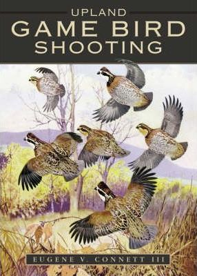 Upland Game Bird Shooting in America