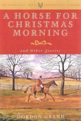 A Horse for Christmas Morning