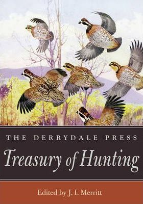 The Derrydale Press Treasury of Hunting