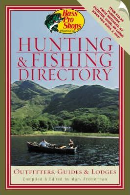 Bass Pro Shops Hunting and Fishing Directory 2002