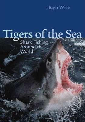 Tigers of the Sea