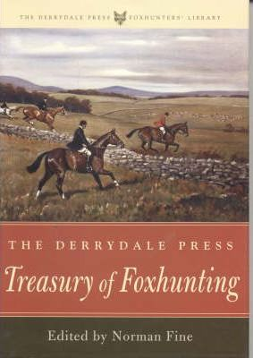 The Derrydale Press Treasury of Foxhunting
