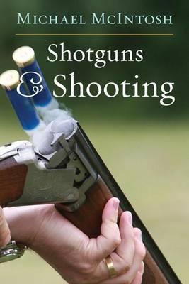 Shotguns and Shooting