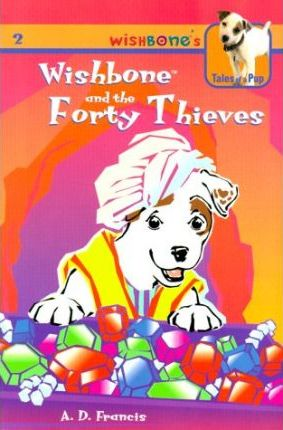 Wishbone and the Forty Thieves