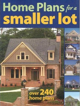 Home Plans for a Smaller Lot