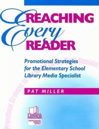 Reaching Every Reader