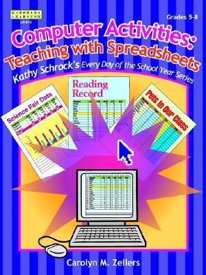 Computer Activities: Teaching with Spreadsheets, Grades 5-8