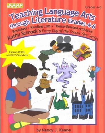 Teaching Language Arts Through Literature, Grades 4-6