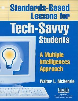 Standards-Based Lessons for Tech-Savvy Students
