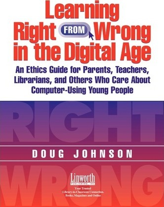 Learning Right from Wrong in the Digital Age