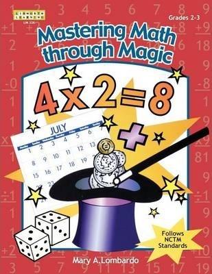 Mastering Math Through Magic, Grades 2-3