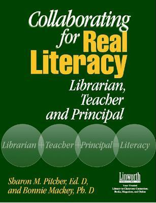 Collaborating for Real Literacy