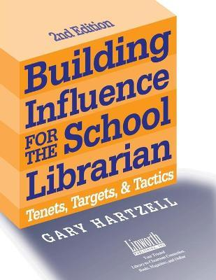 Building Influence for the School Librarian