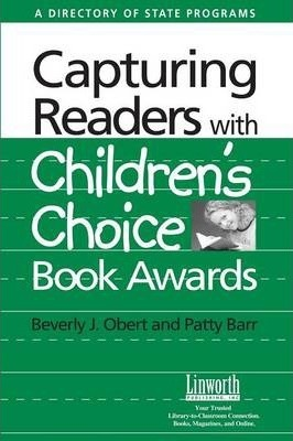 Capturing Readers with Children's Choice Book Awards