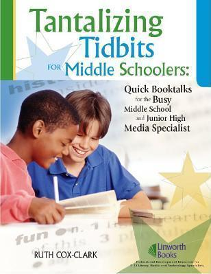 Tantalizing Tidbits for Middle Schoolers