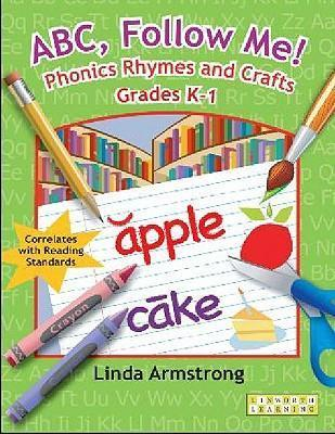 ABC, Follow Me! Phonics Rhymes and Crafts Grades K-1