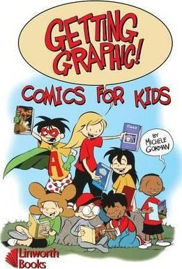 Getting Graphic! Comics for Kids