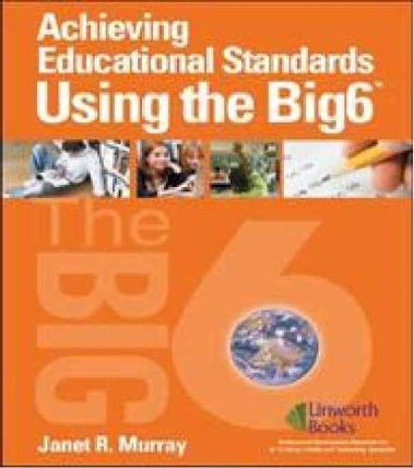 Achieving Educational Standards Using the Big6