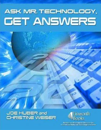 Ask Mr. Technology, Get Answers