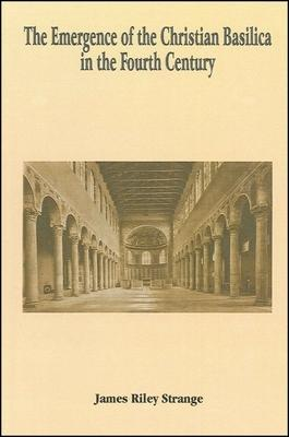 The Emergence of the Christian Basilica in the Fourth Century