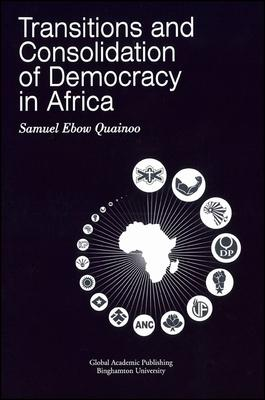 Transitions and Consolidation of Democracy in Africa