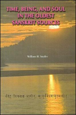 Time, Being, and Soul in the Oldest Sanskrit Sources