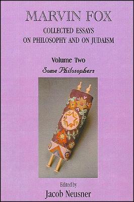 Marvin Fox: Collected Essays on Philosophy and on Judaism, Vol. 2