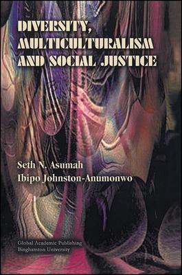 Diversity, Multiculturalism and Social Justice