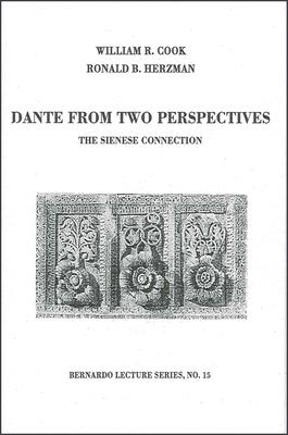 Dante from Two Perspectives: The Sienese Connection