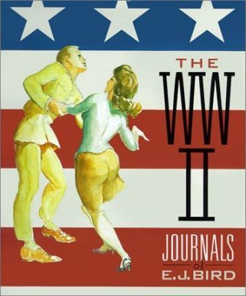 The World War II Journals of E.J. Bird