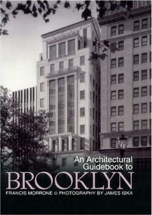 An Architectural Guidebook to Brooklyn