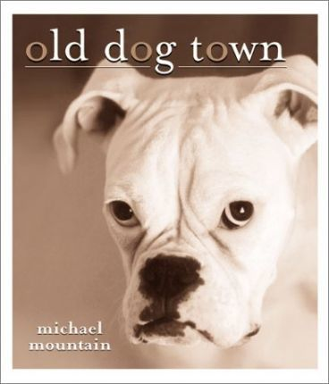 Old Dog Town
