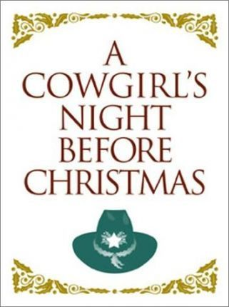A Cowgirl's Night Before Christmas