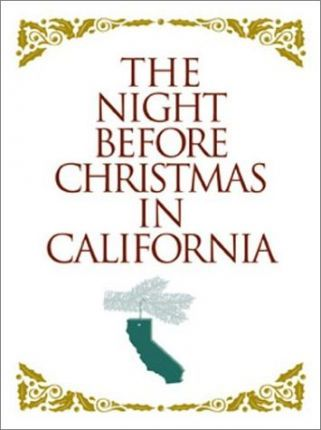 The Night before Christmas in California (Gift)
