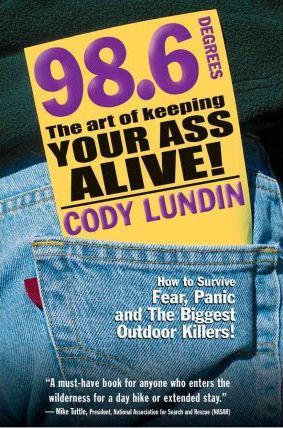 98.6 the Art of Keeping Your Ass Alive