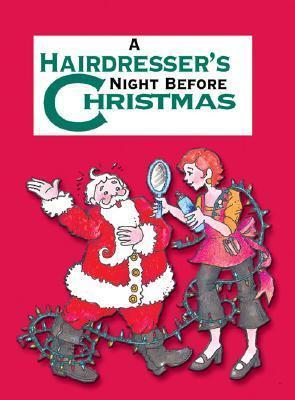 A Hairdresser's Night Before Christmas