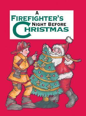 A Firefighter's Night Before Christmas
