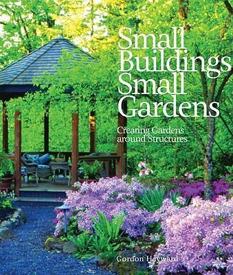 Small Buildings Small Gardens