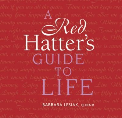 Red Hatter's Guide to Life