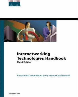 Internetworking Technologies Handbook