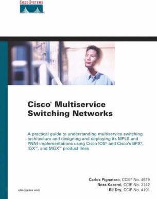 Cisco Multiservice Switching Networks