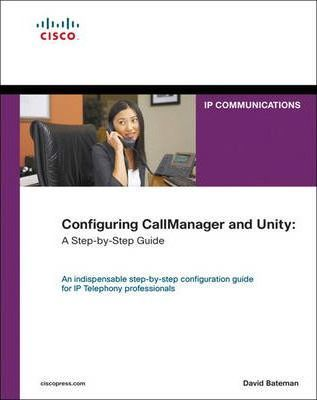 Configuring Call Manager and Unity