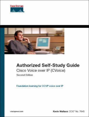 Cisco Voice Over IP: Cvoice, Authorized Self-study Guide