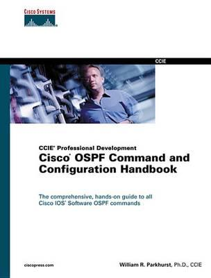 Cisco Ospf Command and Configuration Handbook